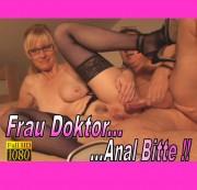 Frau Doktor…Anal Bitte..!!