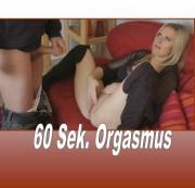 Outtake – 60 Sekunden-Orgasmus -